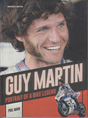 Guy Martin: Portrait Of A Bike Legend - Paperback (9781780979557)