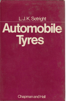 Automobile Tyres (L.J.K.Sethright) (9780412098505)