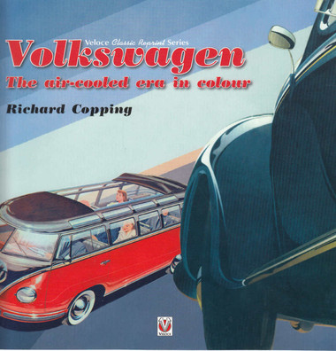 Volkswagen: The Air-Cooled Era in Colour (9781787111219)