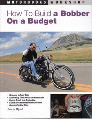 How To Build A Bobber On A Budget (Reprint) (9780760327852)