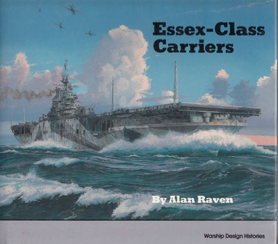 Essex -Class Carriers (Warship Design Histories) (9780870210211)