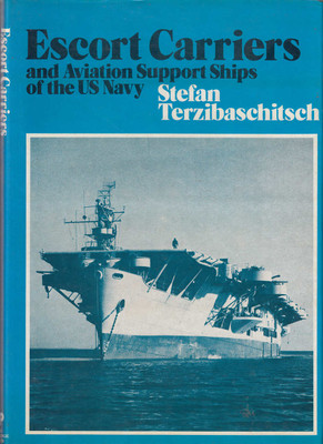 Escort Carriers and Aviation Support Ships of the US Navy (9780851772424)