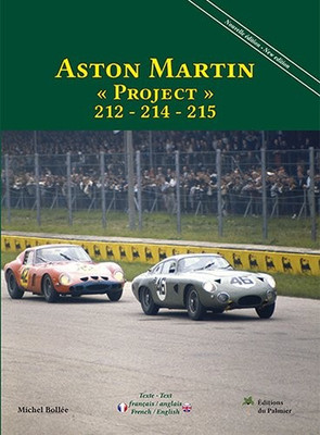 Aston Martin Project 212 - 214 - 215 New edition (French/English Text) (9782360591053)