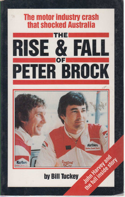 The Rise & Fall Of Peter Brock The Motor Industry Crash That Shocked Australia