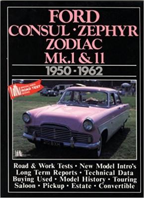 Ford Consul Zephyr Zodiac Mk.1 & 2 Road Tests (9781855200586)
