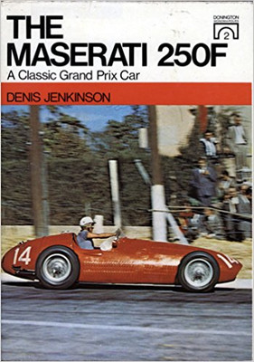 The Maserati 250F - A Classic Grand Prix Car (B000J3029W)