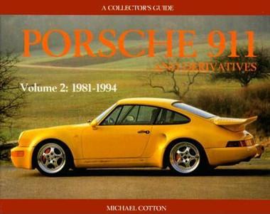 Porsche 911 And Derivatives 1981 - 1994 (Vol.2) (9780947981914)