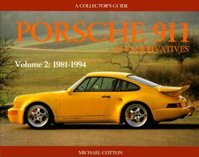 Porsche 911 And Derivatives 1981 - 1994 (Vol.2) (9780947981914)