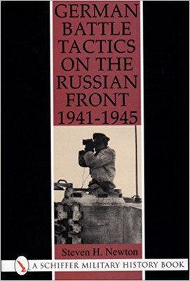 German Battle Tactics On The Russian Front 1941-1945