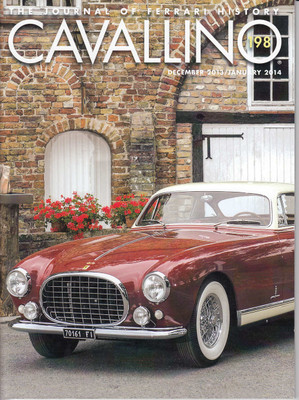 Cavallino The Enthusiast's Magazine of Ferrari Number 198 Dec 2013 / Jan 2014