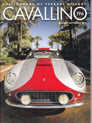 Cavallino The Enthusiast's Magazine of Ferrari Number 196 Aug / Sep 2013