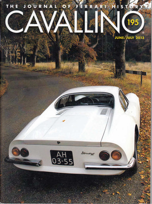 Cavallino The Enthusiast's Magazine of Ferrari Number 195 June / July 2013