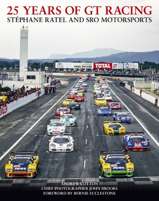 25 Years of GT Racing - Stephane Ratel and SRO Motorsports