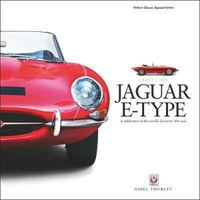 Jaguar E-Type - A celebration of the world s favourite 60s icon (Great Cars)