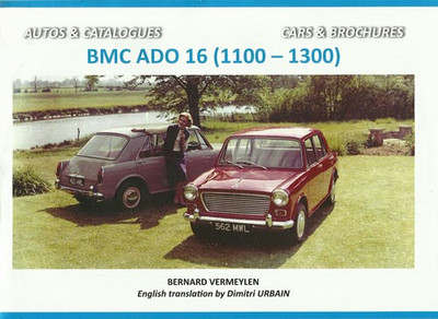 BMC ADO 16 cars, the Austin and Morris 1100/1300 series