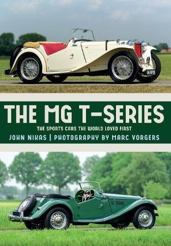 MG T Series: The Sports Cars The World Loved First