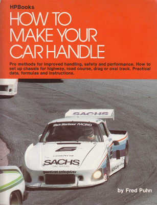 How to Make Your Car Handle (Fred Puhn)