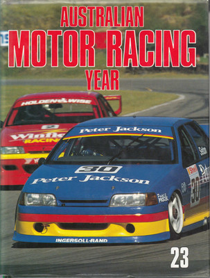 Australian Motor Racing Year Number 23 1993 / 1994 Yearbook
