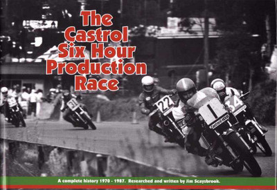 The Castrol Six Hour Production Race 1970 - 1987