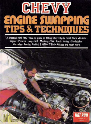 Chevy Engine Swapping Tips & Techniques