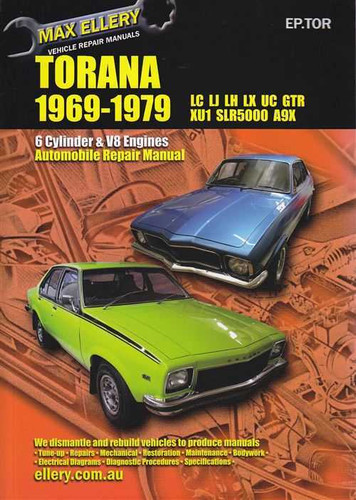 Holden Torana LC, LJ, LH, LX, UC Series 1969 - 1979 Workshop Manual