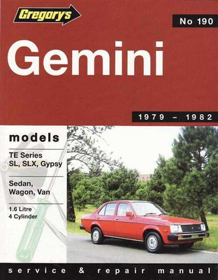 Holden Gemini TE Series SL, SLX, Gypsy 1979 - 1982 Workshop Manual
