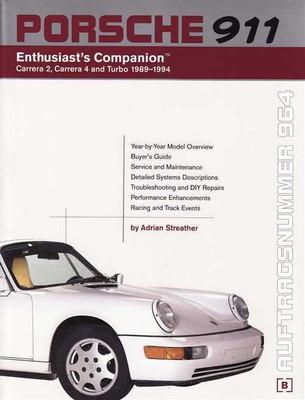 Porsche 911 (964) Enthusiast's Companion: Carrera 2, Carrera 4 and Turbo 1989 -