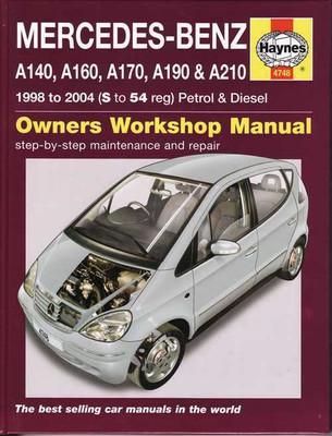Mercedes - Benz A-Class 1998 - 2004 Workshop Manual