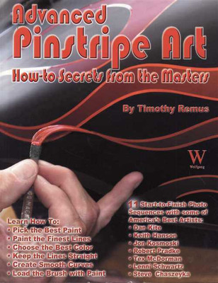 Advanced Pinstripe Art How-to-Secrets from the Masters
