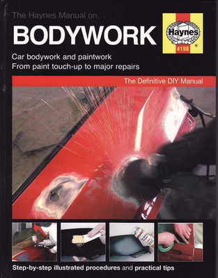 The Haynes Car Bodywork Repair Manual