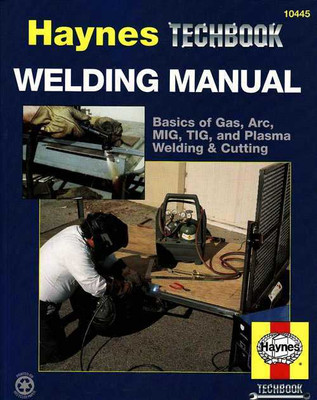 The Haynes Welding Manual
