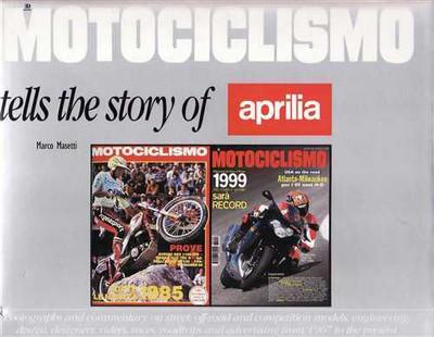 Motociclismo Tells The Story Of Aprilia