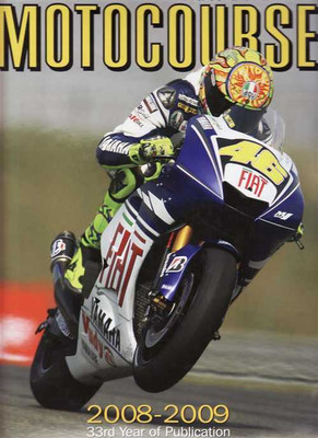 Motocourse 2008 - 2009  (33rd Year Of Publication): Grand Prix, Superbike Annual