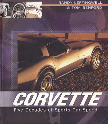 Corvette: Five Decades of Sports Car Speed