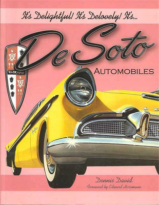 It's Delightful! It's Delovely! Its... DeSoto Automobiles