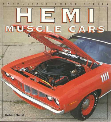 Hemi Muscle Cars: Enthusiast Color Series