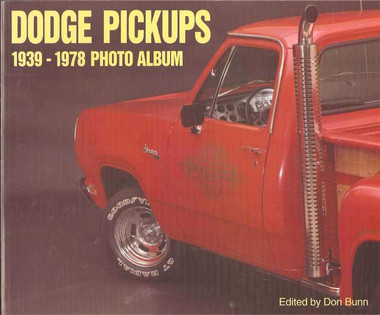 Dodge Pickups 1939 - 1978 Photo Album
