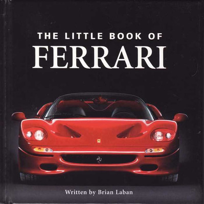 The Little Book Of Ferrari