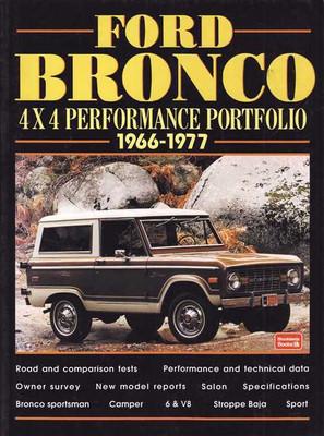 Ford Bronco 4x4 Performance Portfolio 1966 - 1977