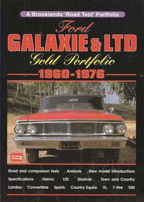 Ford Galaxie & LTD Gold Portfolio 1960 - 1976