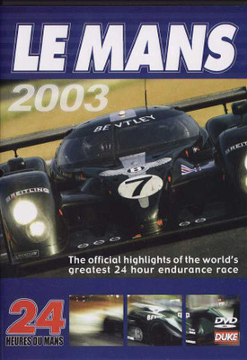 Le Mans 2003: The Official Review of The World's Greatest Endurance Race DVD