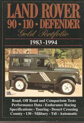 Land Rover 90, 110, Defender 1983 - 1994 Gold Portfolio