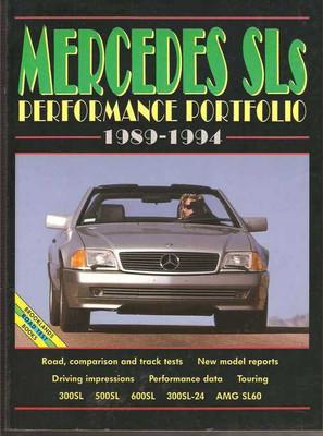 Mercedes SLs Performance Portfolio 1989 - 1994