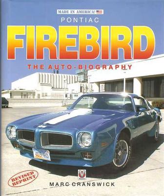 Pontiac Firebird: The Auto - Biography