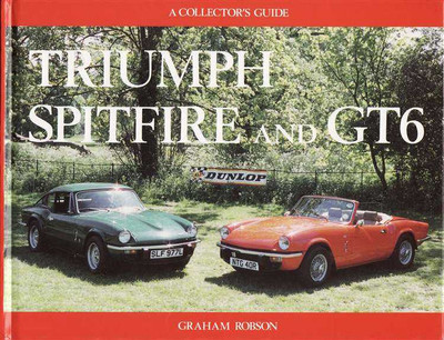 Triumph Spitfire and GT6: A Collector's Guide
