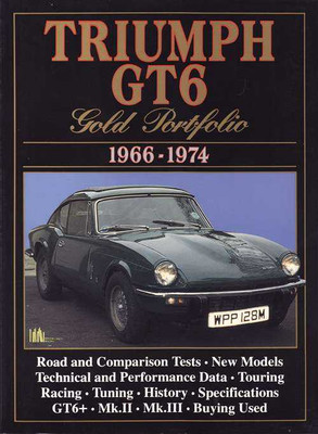 Triumph GT6 Gold Portfolio 1966 - 1974