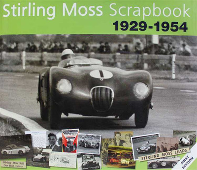 The Stirling Moss Scrapbook 1929 - 1954