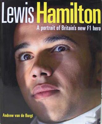 Lewis Hamilton: A Portrait Of Britain's New F1 Hero