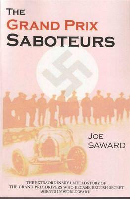 The Grand Prix Saboteurs