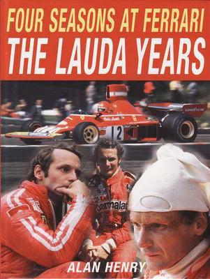 Four Seasons at Ferrari: The Lauda Years